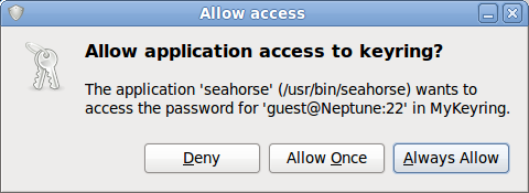 An authorisation dialog used to prevent an application from accessing another's store in SeaHorse. From http://mindbending.org/en/bending-gnome-keyring-with-python-part-4 which explains an attack on Python app authentication in GNOME Keyring