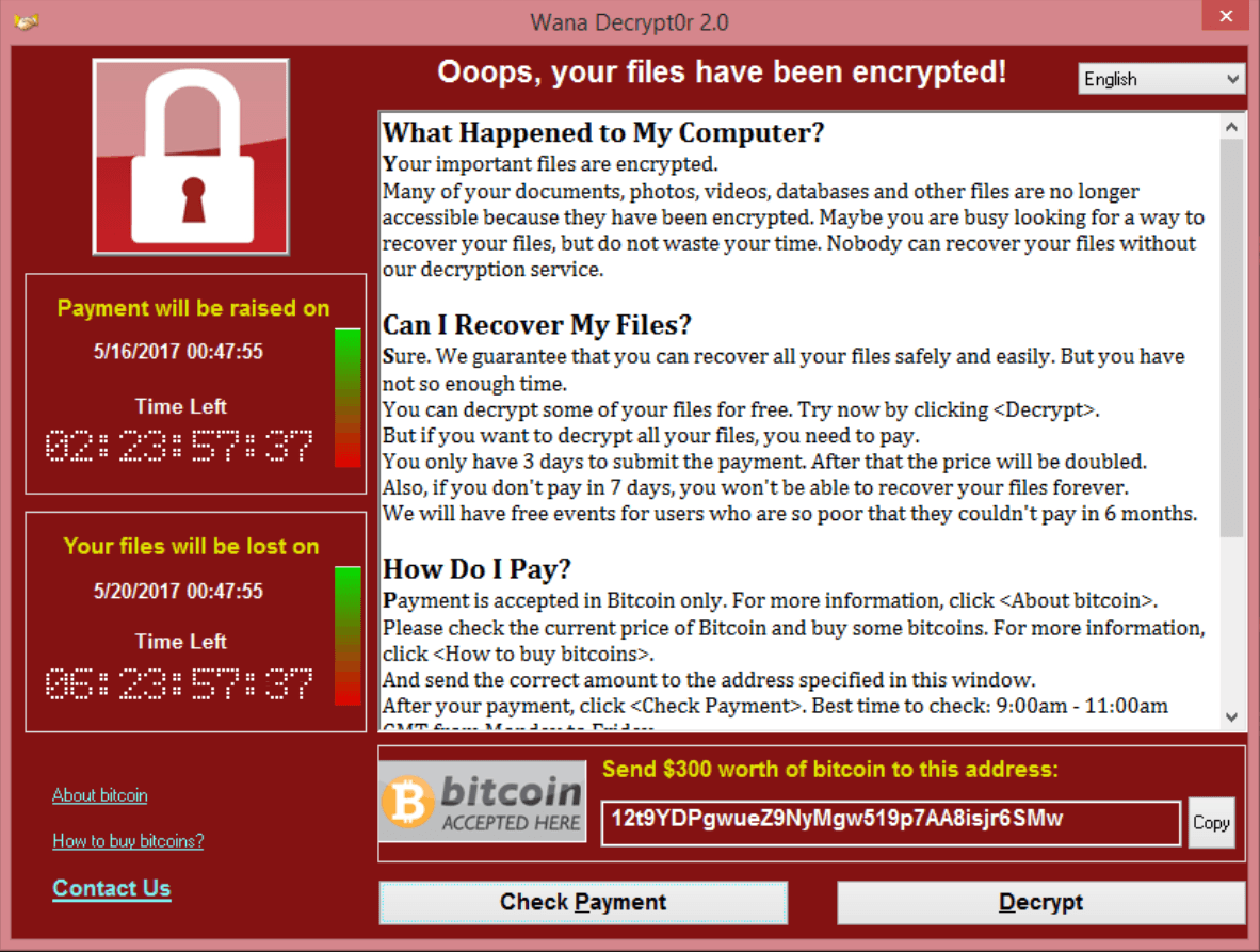 Ransomware Wannacry's window, asking users to pay to recover their files